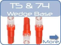 LED Car T5 & 74 Wedge Base Bulbs